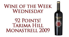 Wine of the Week Tarima Hill 2009